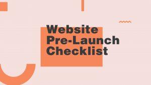 Web site pre-launch checklist for free